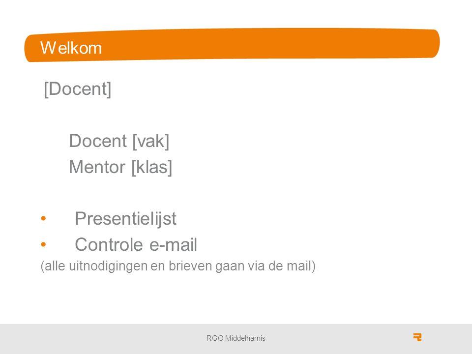Docent [vak] Mentor [klas] Presentielijst Controle e-mail Welkom